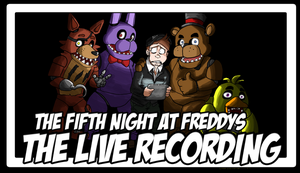 The Fifth Night At Freddys THE LIVE RECORDING by Vendus