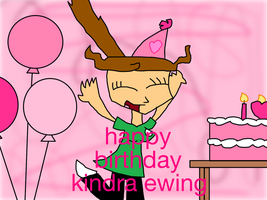 Happy Birthday Kindra Ewing by kindraewing