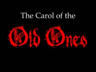 The Carol of the Old Ones FILM by EdmondDantes