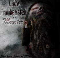 Lady Frankenstein Is A Monster by asteampunk
