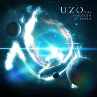UZO - The Demotion of Pluto - Album Cover by ClintonKun