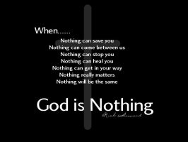 God is Nothing - moisture by christians