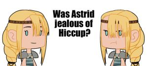 Was Astrid jealous of Hiccup? by Cafcow