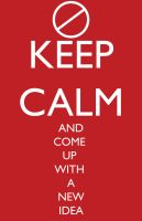 Maybe, Don't Keep Calm by Dweezle