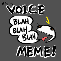 Voice Meme by TheDemonSurfer
