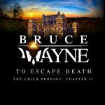 Issue #2.Bruce Wayne: The Child Prodigy Chapter II by taymerica