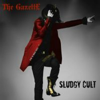 The Gazette - Sludgy Cult (Fanmade Album Cover) by Me-The-Manga-Fan101