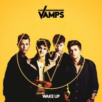 The Vamps - Wake Up - Single by XBrookX