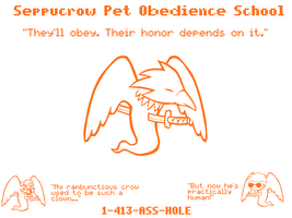 Seppucrow Pet Obedience School by Squall-kun