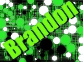 Random thing I did with Brandons name by xKaylen