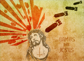 Apocalypse - Bombs for Jesus by SaintIscariot