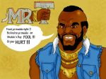 A Message from Mr T by Makinita
