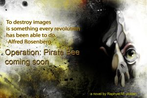 Operation Pirate Bee Ad 13 by rmj7