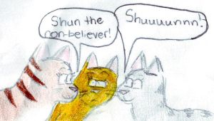 Warriors:Shun The Non-Believer by stjimmylives