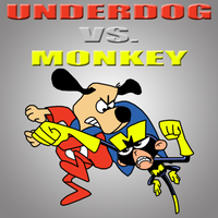 Underdog vs. Monkey by Death-Driver-5000