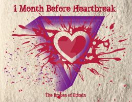 1 Month Before Heartbreak by IconicImagery