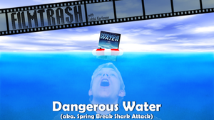 FT: Dangerous Water by SirTobbii