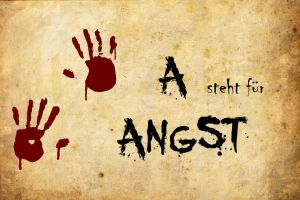 A steht fuer Angst by AmmoniteFiction