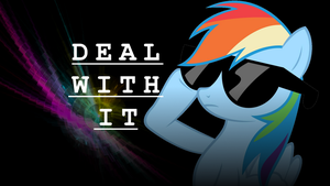 Rainbow Dash Deal With it wallpaper by DubNation42