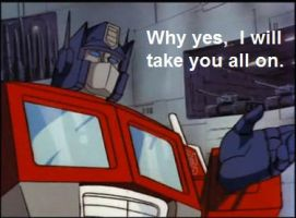 "Optimus Prime ""I'll take you all on"" by Crazomatic"