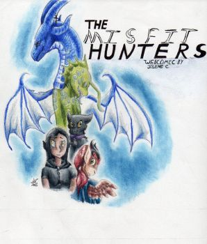The Misfit Hunters 2.0 by JcArtSpace