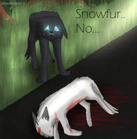 Snowfurs Death by warriorread13