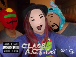 ClassACT PodCAST Episode 6 by FooRay