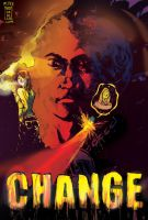 CHANGE by mikemorrocco