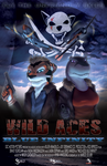 Wild Aces - The Movie by Drake-TigerClaw