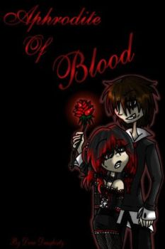 Drewzers: Aphrodite Of Blood by TheEclecticVampyre