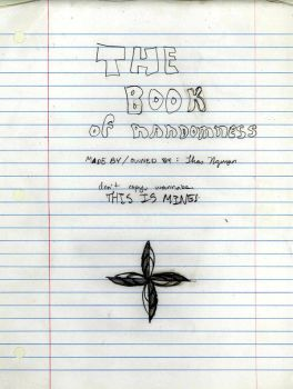 the book of randomness by Po1s0n-1n-My-Ros3