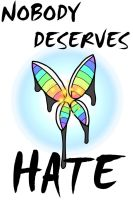Nobody Deserves Hate by LifeARRAY