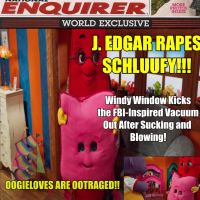National Enquirer Spoof: J. Edgar Rapes Schluufy by JRfandaranter
