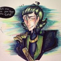 Tell me, Do you fear the cold? - Loki Fanart by prince-jern-la-derp