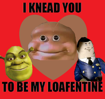 Almighty loaf wishes everyone a happy Loafentines by Hotandspicymeat