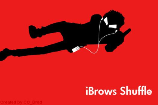 iBrows Shuffle by CommanderBrad