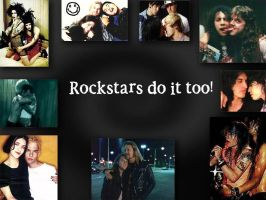 Rockstars Do It Too Wallpaper by ArathSakura