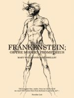 Frankenstein: Or the modern Prometheus by Deimos-Remus