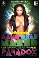 Damn Near Naked Flyer by dariusgrand