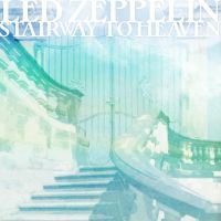 Day 12: Led Zeppelin - Stairway To Heaven by NeverenderDesign