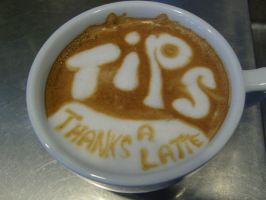Tips, Thanks a Latte by MonkDrew