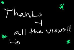 Thanks for the views!!! by XxEAltairRoxsAxX