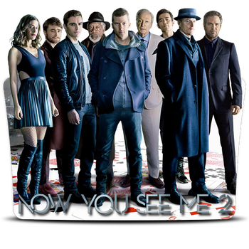 Now You See Me 2 (2016) v1 by DrDarkDoom