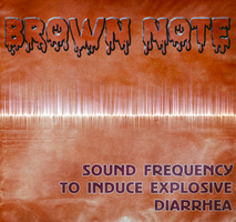 Brown Note LP Cover by MrAngryDog