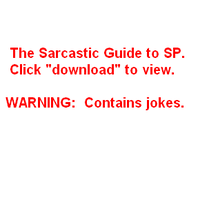 The Sarcastic Guide to SP by sess-chan