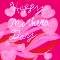 Happy Mother's day by SoniaBane