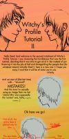 Witchy's Profile Tutorial II by Witchii-chan