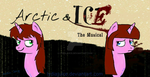 Arctic and Ice: The Musical by lydiajuice