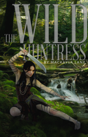 The Wild Huntress - Book Cover Manip by 3constellations