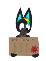 Will draw for money! by RuffiMutt